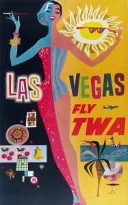 A photograph of Las Vegas Fly TWA Poster