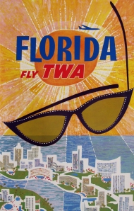 A photograph of Florida -- Fly TWA Poster