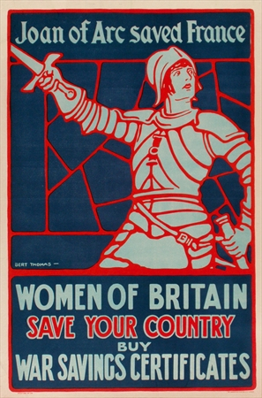 """Women of Britain Joan of Arc Saved France"" Bert Thomas, c. 1918. Fine Condition."