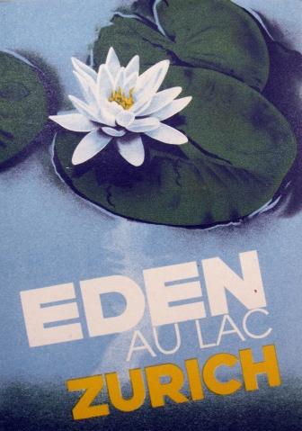 Eden au Lac Zurich Original Swiss Poster Travel Poster